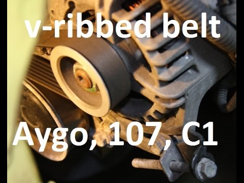 How to replace v-ribbed belt on 10 - Toyota Aygo, Peugeot 107