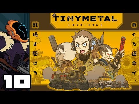 Let's Play Tiny Metal - PC Gameplay Part 10 - Trading Blows