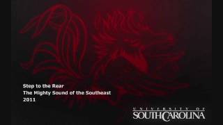(2011) South Carolina Fight Song - Step to the Rear