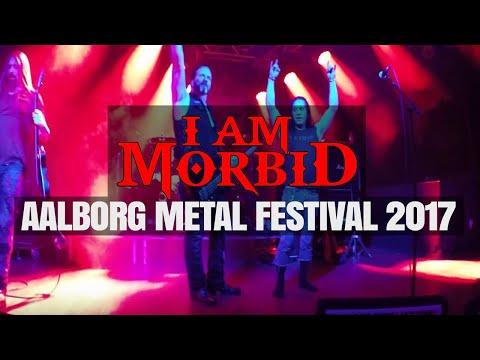 I AM MORBID - LIVE Full Concert @ Aalborg Metal Festival 11. Nov 2017