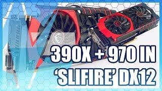 SLIFIRE: 390X + GTX 970 in DirectX 12 Benchmark