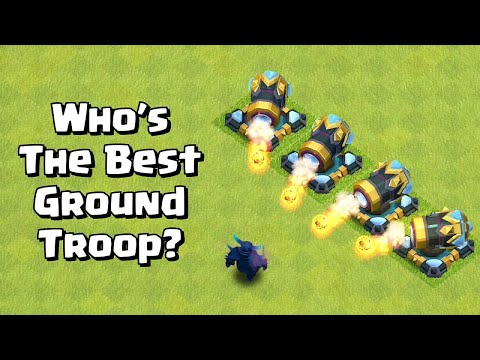 Finding The Best Ground Troop | Clash of Clans - Clash of Time