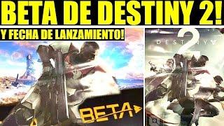 Destiny 2: Fecha de Lanzamiento y BETA Para Este Verano!