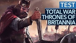 Total War Saga: Thrones of Britannia im Test / Review