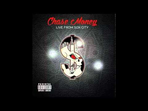 Chase Money - Know my name