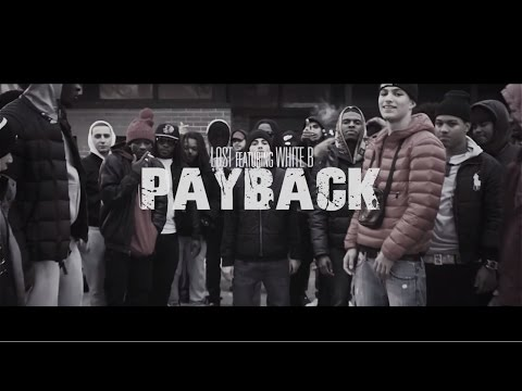 Lost & White B - Payback (music video by Kevin Shayne)