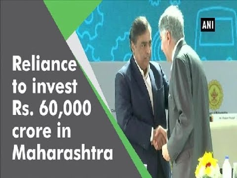 Reliance to invest Rs. 60,000 crore in Maharashtra - Maharashtra News