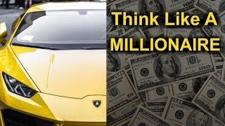 💰 How Millionaires Think - The Winners Mindset