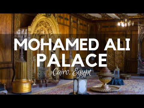 Mohamed Ali's Palace
