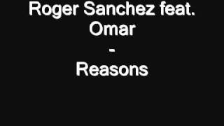 Watch Roger Sanchez Reasons feat Omar video