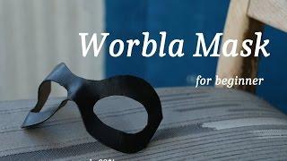 Worbla mask for beginner