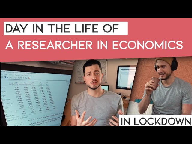 A day in the life of a researcher in economics [covid lockdown]