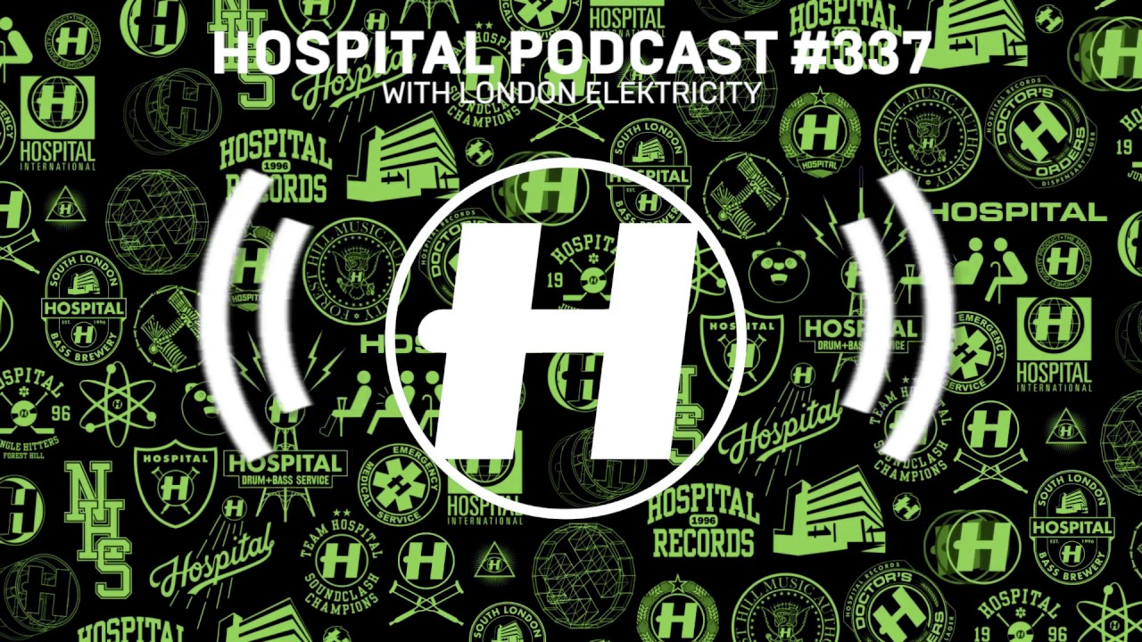 Hospital Records Podcast #337 with London Elektricity