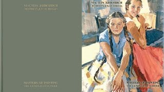 MASTERS OF PAINTING. The Leningrad School. Part 2