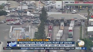 Border protest shuts down Otay Mesa Port of Entry for two hours