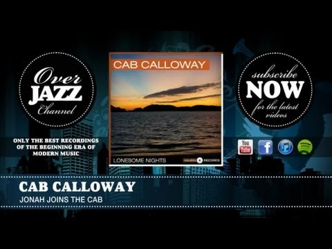 Cab Calloway - Jonah Joins The Cab (1941)