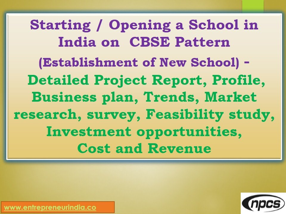 Starting / Opening a School in India on CBSE Pattern (Establishment