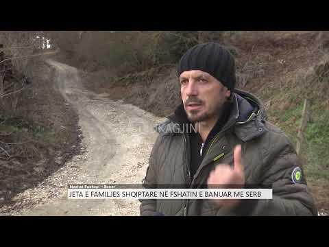 Jeta e familjes shqiptare në fshatin e banuar me serb
