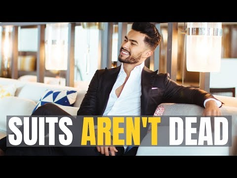 TOP 5 Reason Men SHOULD STILL Be Wearing Suits