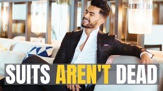 TOP 5 Reason Men SHOULD STILL Be Wearing Suits