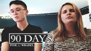 P!nk - 90 Days (ft. Wrabel) (Piano Cover Duet)