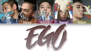 BIGBANG (빅뱅) - EGO (Color Coded Lyrics Eng/Rom/Han)