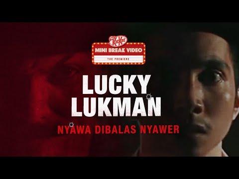 "Nestlé Indonesia Video: KITKAT #miniBREAKvideo 6 ""Lucky Lukman: Nyawa Dibalas Nyawer"""