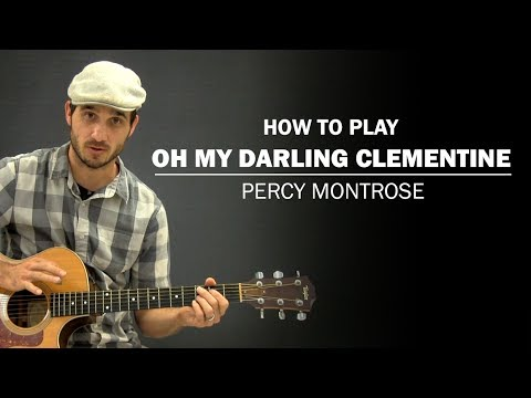 Oh My Darling Clementine (Percy Montrose) | How To Play | Beginner Guitar Lesson