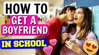 How Get Boyfriend School