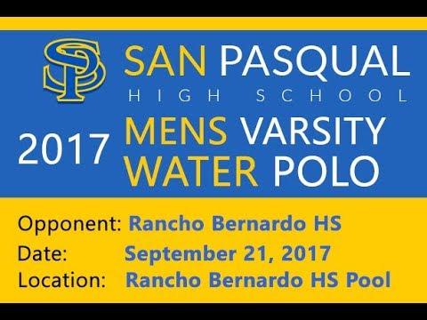 2017-09-21 San Pasqual HS v Rancho Bernardo HS (Mens Varsity Water Polo)