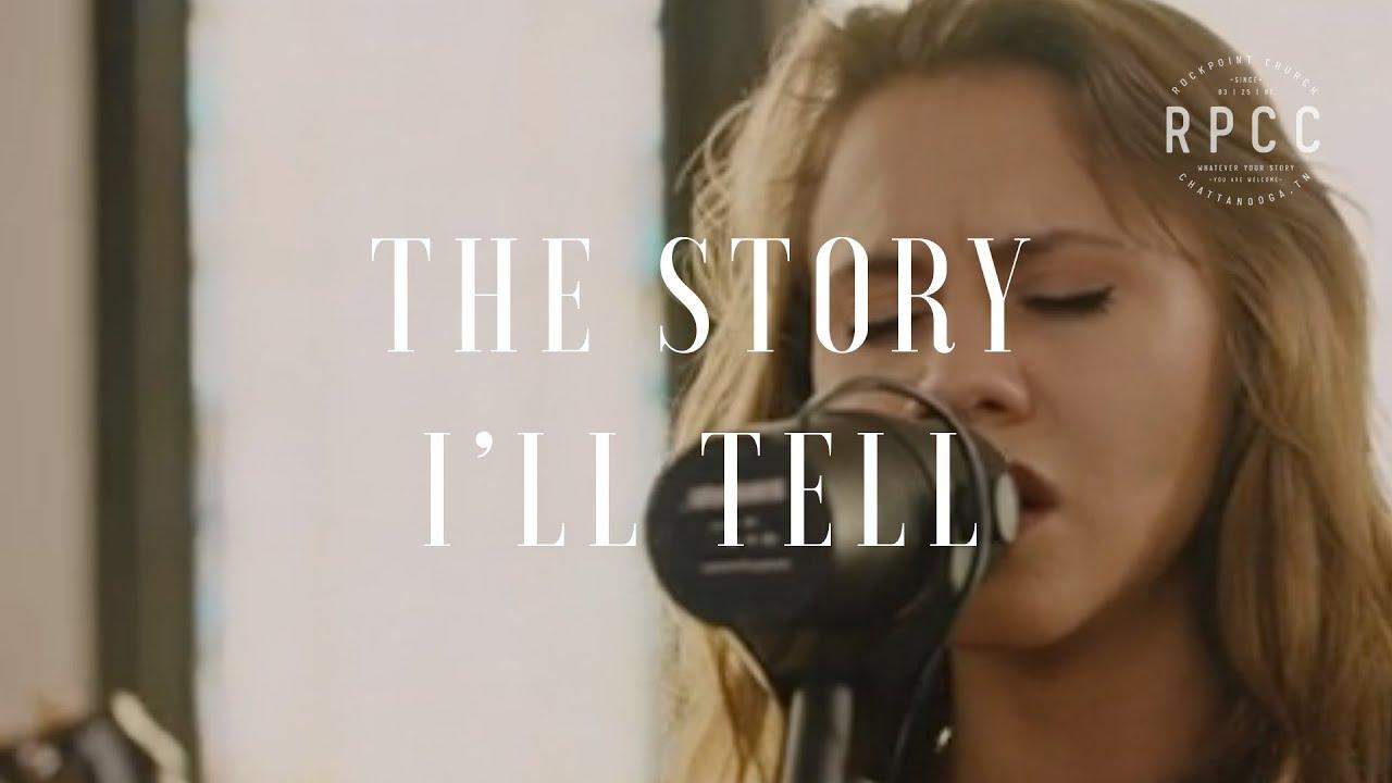 The Story I U0026 39 Ll Tell