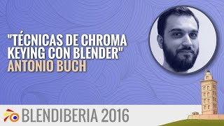 """Técnicas de Chroma Keying con Blender"" - Antonio Buch (Blendiberia 2016)"