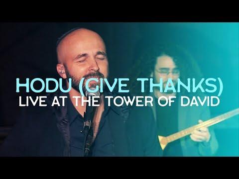 Give Thanks (Hodu) LIVE At The TOWER Of DAVID, Jerusalem // Joshua Aaron