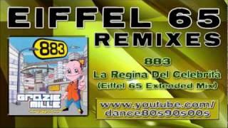883 - La Regina Del Celebrità (Eiffel 65 Extended Mix)
