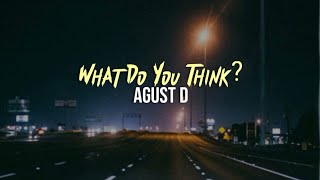 Baixar Agust D - What do you think? [INDO LIRIK]