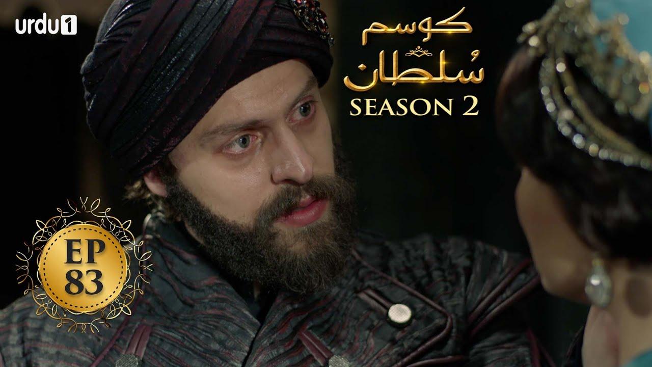 Download Kosem Sultan | Season 2 | Episode 83 | Turkish Drama | Urdu Dubbing | Urdu1 TV | 20 May 2021