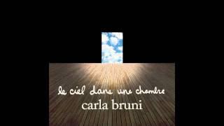 Le ciel dans une chambre Carla Bruni