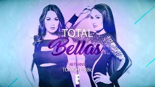 Total Bellas Season 4 Tonight at 9/8c on E!