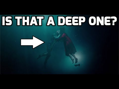 The Shape Of Water - Is That A Deep One? | Arkham Reporter