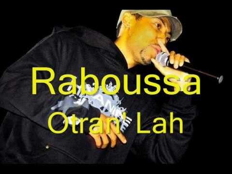 Raboussa - Otran Lah .mp3