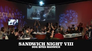 Sandwich Night 8: Dog Bites Manwich (with Chris Gethard)