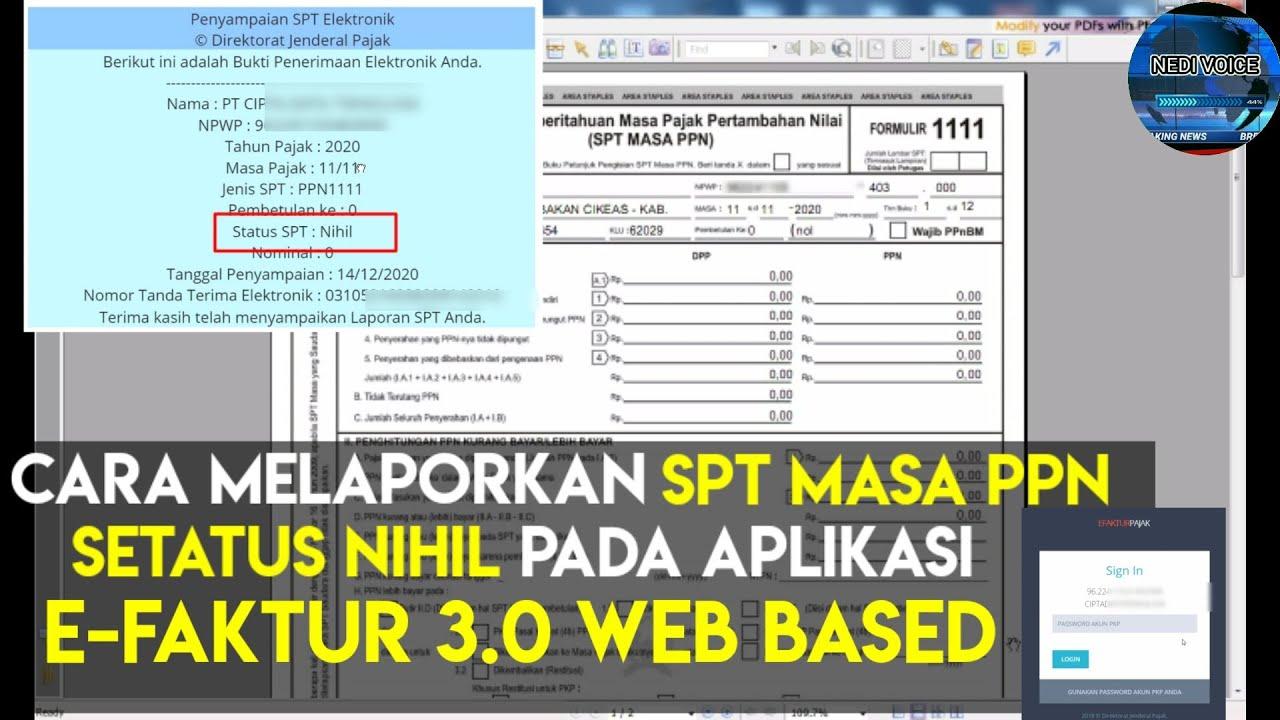 Cara Lapor Spt Ppn E Faktur 3 0 Nihil Web Based Tidak Lagi Menggunakan Djp Online Youtube