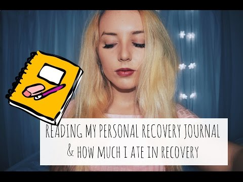 ED RECOVERY | READING FROM MY RECOVERY JOURNAL & WHAT I ATE IN RECOVERY