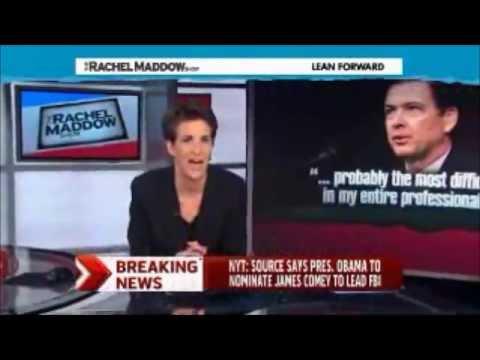 Rachel Maddow - President Obama to nominate James Comey to FBI