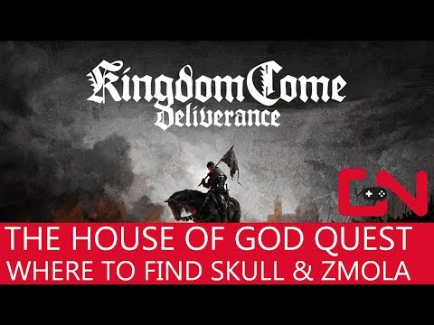 Kingdom Come Deliverance The House of God Quest Where to find Skull and Zmola
