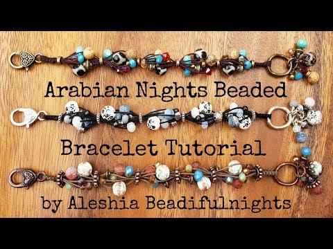 Arabian Nights Beaded Bracelet Tutorial