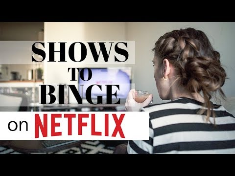 10 S ON NETFLIX TO BINGE RIGHT NOW