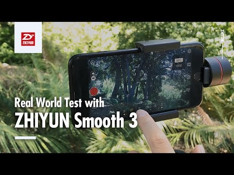 Zhiyun Smooth 3   First Impressions & Test Footage w iPhone 7 and iPhone 7 Plus