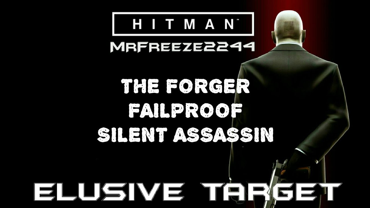 Download HITMAN | Elusive Target #1 | The Forger | Failproof Silent Assassin (Re-upload)
