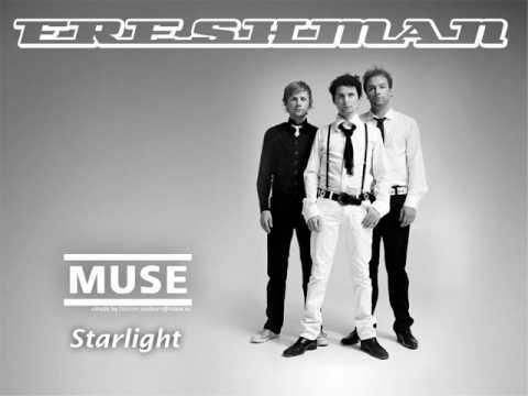 Muse - Starlight (Freshman Remix)